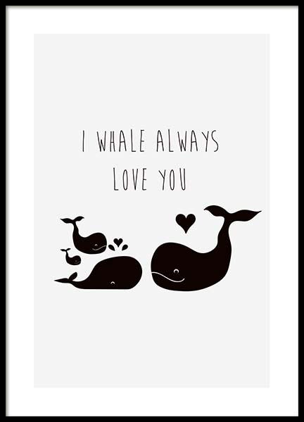 I whale always love you Julisteet ryhmässä Julisteet  / Koot /  @ Desenio AB (10194)