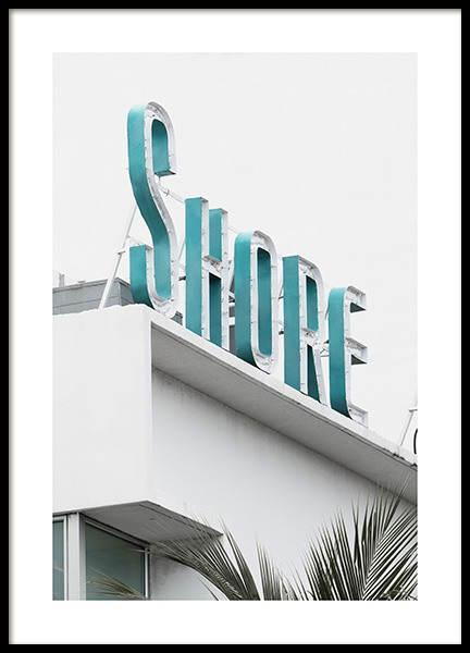 Shore Sign Juliste ryhmässä Studio Collections / Studio Coast to Coast / Miami @ Desenio AB (10765)