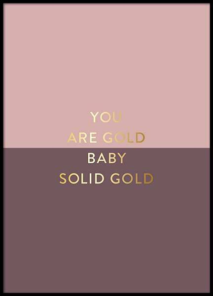You Are Gold Pink Juliste ryhmässä Julisteet / Tekstitaulut @ Desenio AB (2851)