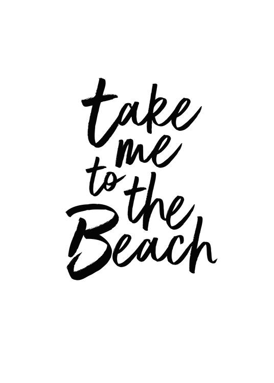 Take Me To The Beach Juliste / Tekstitaulut Osoitteessa Desenio ab (2253)